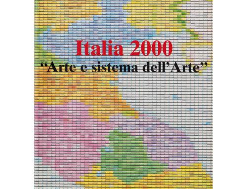 Italia 2000. Arte e sistema dell'arte
