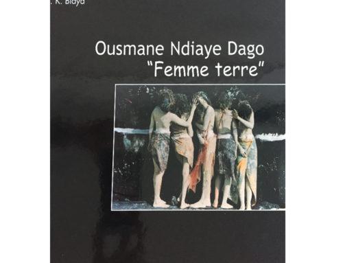 Ousmane Ndiaye Dago – Femme terre
