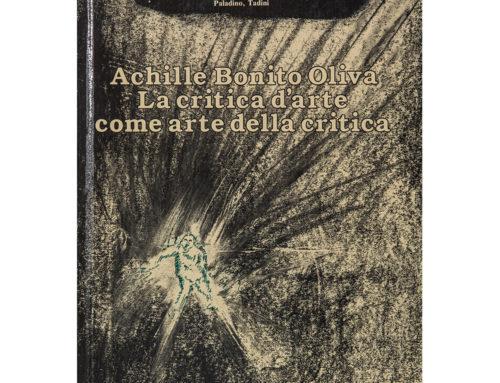 Achille Bonito OlivaLa critica d'arte come  arte della critica