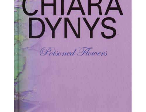 Chiara DynysPoisoned Flowers