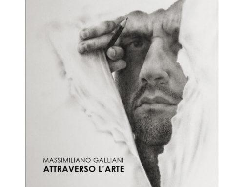 Massimiliano GallianiAttraverso l'Arte